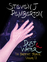 Dust & Water (The Barefoot Healer III)