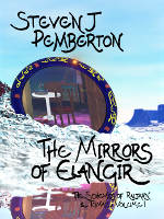 The Mirrors of Elangir (The Schemes of Raltarn & Tomaz I)
